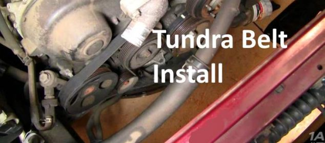 Replace Engine Serpentine Fan Belt Toyota Tundra