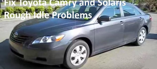 Fix Toyota Camry and Solaris Rough Idle Problems